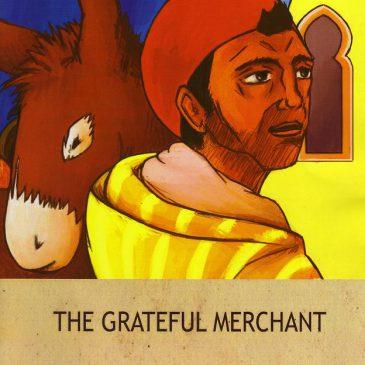 The Grateful Merchant